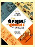 Origins of Comics: From William Hogarth to Winsor McCay HC (2014) 1-1ST