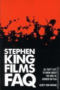 Stephen King Films FAQ SC (2014 Applause Theatre & Cinema) All That's Left To Know About the King of Horror on Film 1-1ST