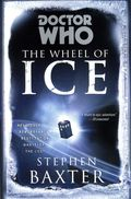 Doctor Who The Wheel of Ice SC (2014 Ace Books Novel) 1-1ST