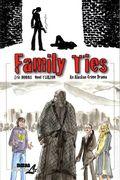 Family Ties GN (2014 NBM) 1-1ST