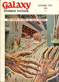 Galaxy Science Fiction (1950-1980 World/Galaxy/Universal) Vol. 7 #1