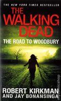 Walking Dead The Road to Woodbury PB (2014 Novel) 1-1ST
