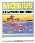 La Memoire Du Futur GN (1983) Moebius 1A-1ST