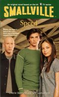 Smallville PB (2002-2004 Little Brown and Company Novel) Young Adult Series 5-1ST