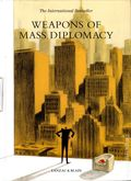Weapons of Mass Diplomacy HC (2014 SelfMadeHero) 1-1ST