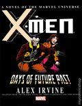X-Men Days of Future Past HC (2014 A Marvel Universe Novel) 1-1ST