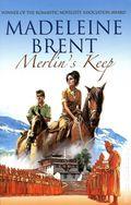 Merlin's Keep SC (2014 A Madeleine Brent Novel) 1-1ST