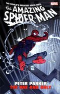 Amazing Spider-Man Peter Parker The One and Only TPB (2014 Marvel) 1-1ST