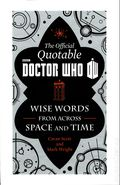 Official Quotable Doctor Who: Wise Words from Across Space and Time HC (2014) 1-1ST