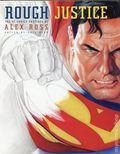 Rough Justice: The DC Comics Sketches of Alex Ross HC (2010 Random House) 1S-1ST