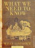 What We Need to Know HC (2014 Conundrum Press) 1-1ST