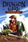 Dragon Girl: The Secret Valley GN (2014) 1-1ST