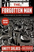 Forgotten Man Graphic Edition: A New History of the Great Depression GN (2014) 1-1ST