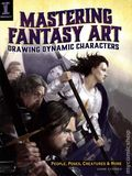 Mastering Fantasy Art: Drawing Dynamic Characters SC (2014 Krause) 1-1ST