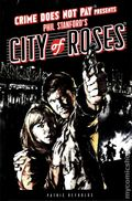 Crime Does Not Pay Presents: City of Roses HC (2014 Dark Horse) 1-1ST