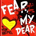 Fear, My Dear: A Billy Dogma Experience HC (2014 Z2 Comics) 1-1ST
