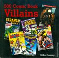 500 Comic Book Villains SC (2004 Barron's) 1-1ST