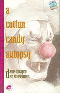 A Cotton Candy Autopsy SC (1990 Piranha Press) 1-1ST