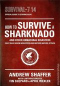 How to Survive a Sharknado and Other Unnatural Disasters: Fight Back When Monsters and Mother Nature Attack SC (2014) 1-1ST