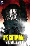 Tales of the Batman HC (2014 DC) By J.H. Williams III 1-1ST