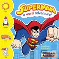DC Super Friends: Superman A Word Adventure HC (2014 A Capstone Board Book) 1-1ST