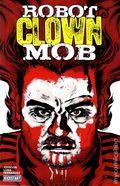 Robot Clown Mob GN (2014 Kickstart Comics) 1-1ST