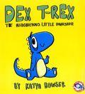 Dex T-Rex: The Mischievous Little Dinosaur SC (2014 Stan Lee's Kids Universe) 1-1ST