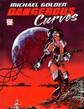 Dangerous Curves HC (2014 Little Eva Ink) By Michael Golden 1B-1ST