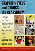 Graphic Novels and Comics in the Classroom SC (2013) 1-1ST