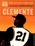 21 The Story of Roberto Clemente GN (2014 Fantagraphics) 1-1ST