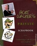 Mort Walker's Private Scapbook Celebrating a Life of Love and Laughter HC (2000) 1-1ST