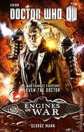 Doctor Who Engines of War SC (2014 Broadway Novel) 1-1ST