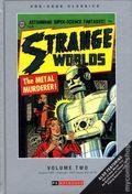 Pre-Code Classics: Strange Worlds HC (2014 PS Artbooks) 2-1ST