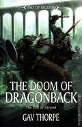 Warhammer Doom of Dragonback SC (2014 A Time of Legends Novel) The Fall of Ekrund 1-1ST