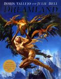 Dreamland HC (2014 HarperCollins) By Boris Vallejo and Julie Bell 1-1ST
