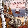 Colonial Comics: New England 1620-1750 TPB (2014 Fulcrum) 1-1ST