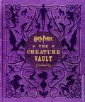 Harry Potter Creature Vault HC (2014 Harper) 1-1ST