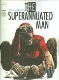 Superannuated Man (2014) 4