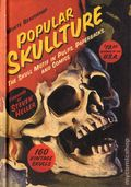 Popular Skullture HC (2014 Dark Horse) The Skull Motif in Pulps, Paperbacks, and Comics 1-1ST