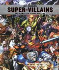 DC Comics Super-Villains HC (2014 Insight Editions) The Complete Visual History 1-1ST