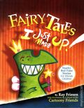 Fairy Tales I Just Made Up HC (2014) 1-1ST