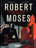 Robert Moses: The Master Builder of New York City HC (2014 Nobrow Press) 1-1ST