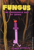 FUNGUS: The Unbearable Rot of Being GN (2015 Retrofit Comics/Big Planet Comics) 1-1ST