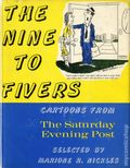 Nine To Fivers: Cartoons from The Saturday Evening Post HC (1962) 1-1ST