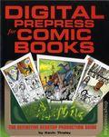 Digital Prepress for Comic Books SC (1999 Stickman) The Definitive Desktop Production Guide 1-1ST