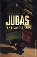 Judas The Last Days GN (2015 IDW) 1-1ST