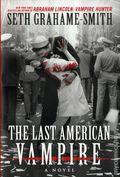 Last American Vampire HC (2015 Grand Central Novel) 1-1ST