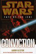 Star Wars Fate of the Jedi Conviction HC (2011 Novel) 1B-1ST