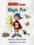 Bobby and the Magic Pen GN (2015 Binary) 1-1ST