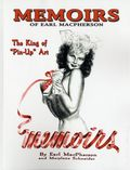 Memoirs of Earl MacPherson: King of Pin Up Art SC (2014 Binary) 2nd Edition 1-1ST